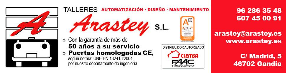 TALLERES ARASTEY, S.L. COMPROMETIDO CON SUS SERVICIOS Simpre comprometidos con la actualidad en puertas automáticas.