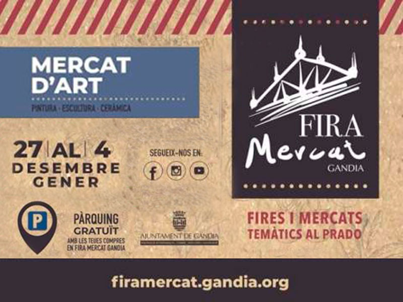 El Mercat d'art en la Fira Mercat Gandia, del 27 de desembre de 2019 al 4 de gener de 2020.